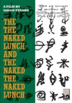 The The Naked Lunch and the Naked The Naked Lunch